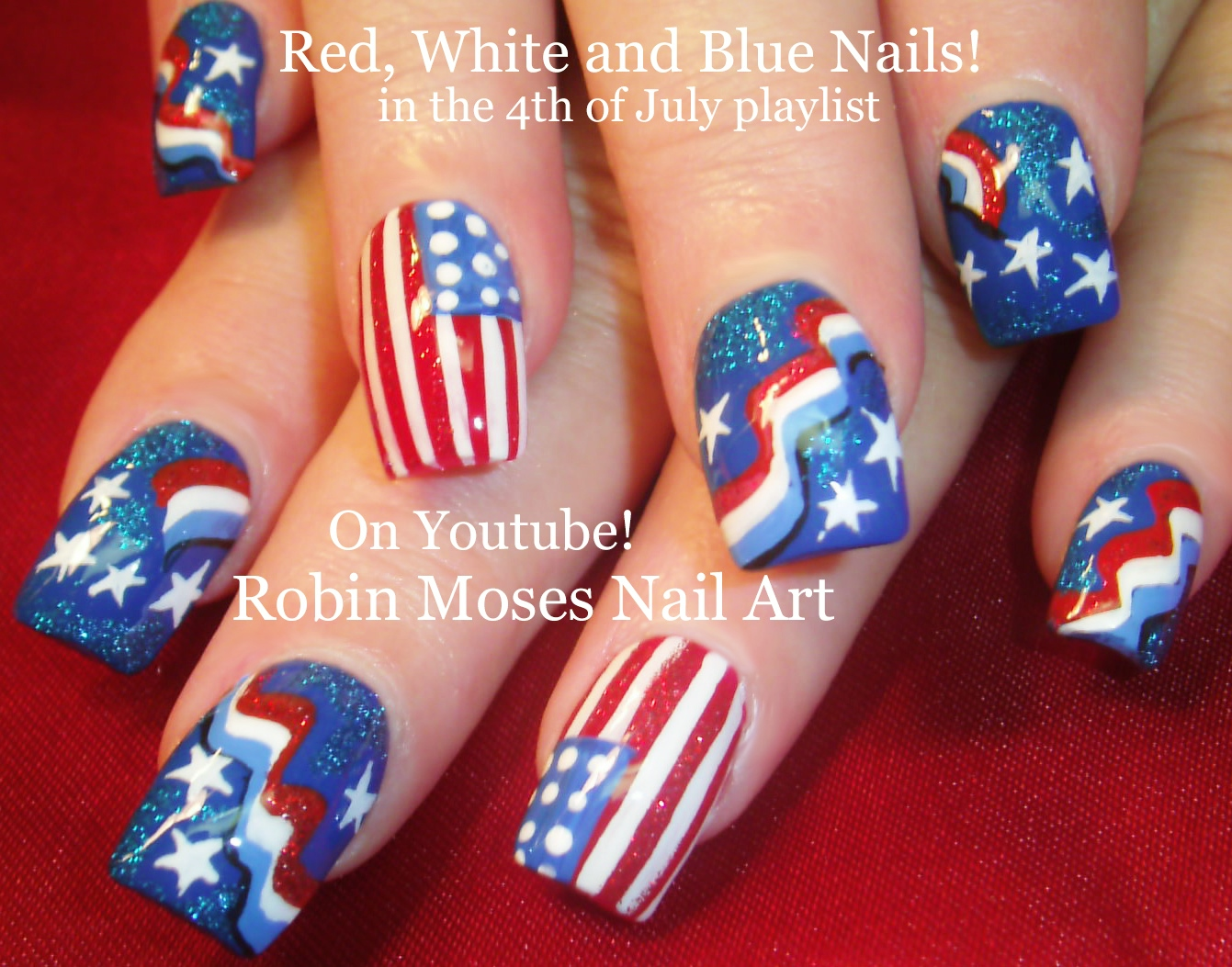 4TH OF JULY Nail Tutorial UP TODAY! Red White and Blue banners with Flag Nail  Design - Nail Art By Robin Moses: 4TH OF JULY Nail Tutorial UP TODAY! Red