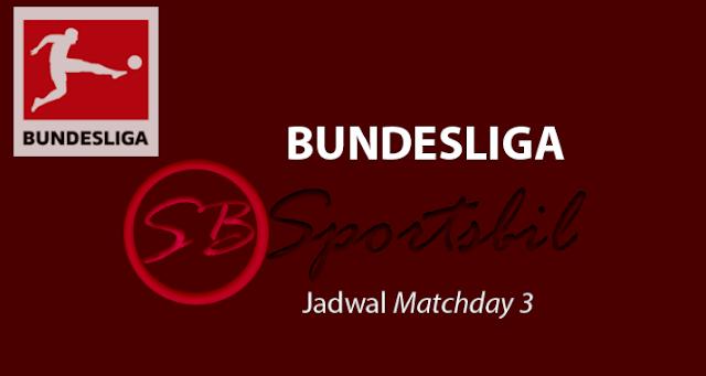 Jadwal dan Jam Tayang Bundesliga Sabtu 9 september dan Minggu 10 September 2017