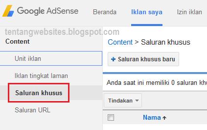 Fungsi iklan saluran khusus AdSense dan cara membuatnya