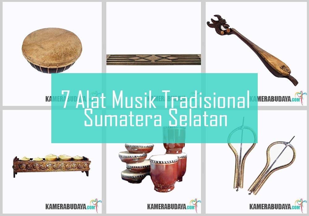 Inilah 7 Alat Musik Tradisional Dari Sumatera Selatan