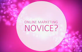 How to Stop Being Novice Online Marketing: A Beginner's Guide to Internet Marketing
