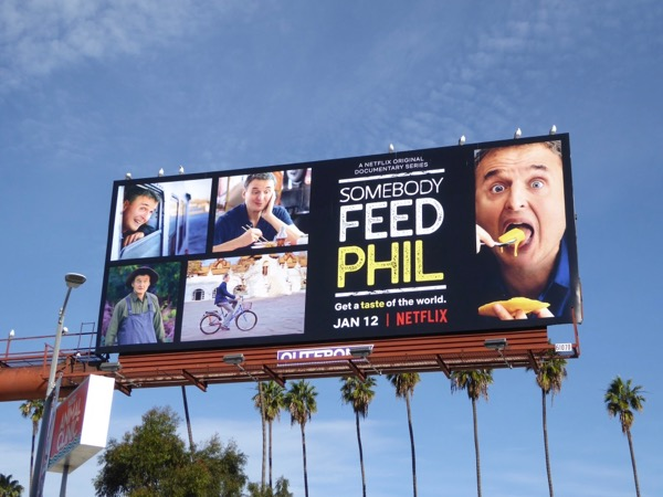 Somebody Feed Phil series premiere billboard