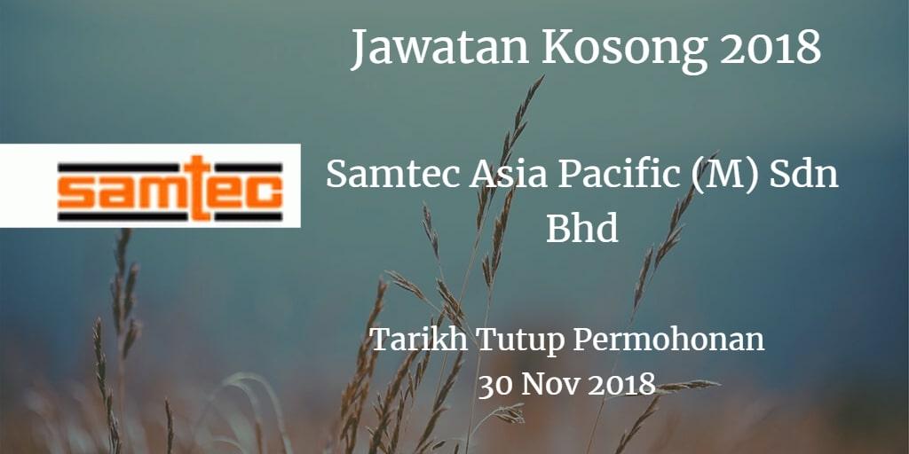 Jawatan Kosong Samtec Asia Pacific (M) Sdn Bhd 30 November 2018