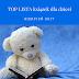 Top lista książek dla dzieci. Sprawdź co czytamy w sierpniu
