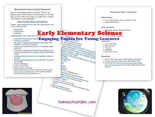 http://homeschoolden.com/2016/10/04/early-elementary-homeschool-science/