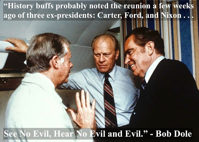 Carter, Ford, and Nixon on Air Force One, head to Egypt for the funeral of Anwar Sadat. 1981. See No Evil, Hear No Evil and Evil. Bob Dole. marchmatron.com