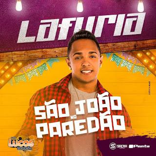 LA FURIA - CD SÃO JOÃO NO PAREDÃO 2018