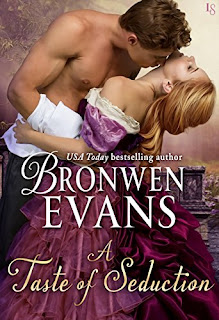 A Taste of Seduction: A Disgraced Lords Novel (The Disgraced Lords) by Bronwen Evans