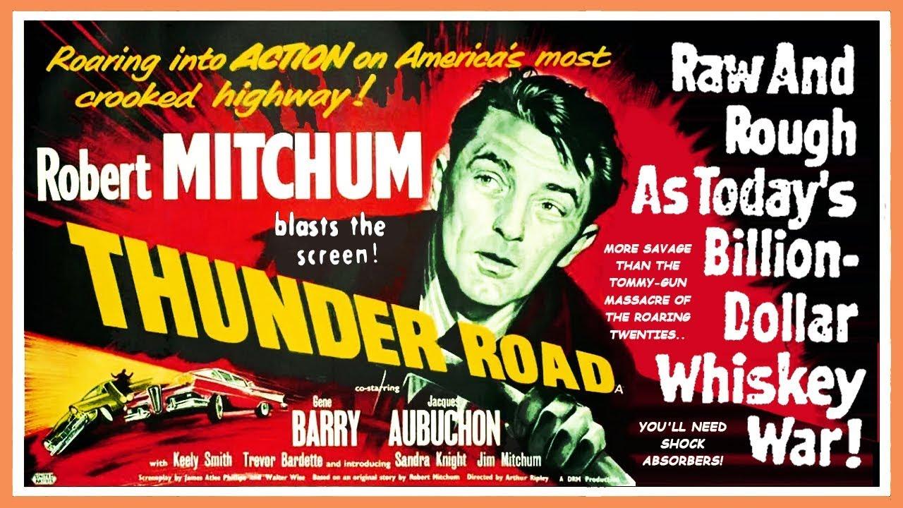 Classic Movie Ramblings: Thunder Road (1958)