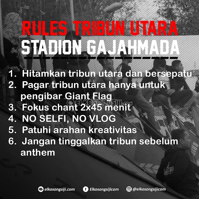 Jaga, Patuhi, dan Terapkan Rules di Tribun Utara Stadion Gelora Gajahmada