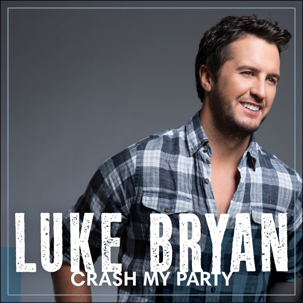 Luke Bryan - Crash My Party Cover