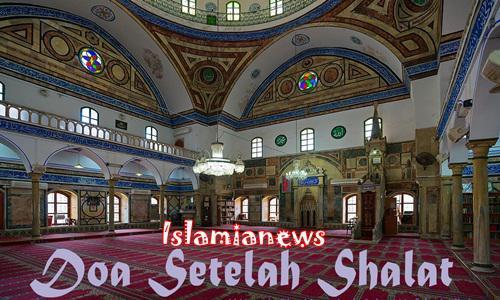 Bacaan Wirid Dzikir Dan Doa Setelah Sholat Wajib Lengkap Arab DAn Artinya
