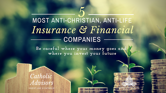 Top 5 Most Anti-Christian & Anti-Life Insurance and Financial Companies