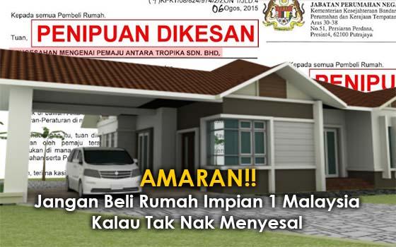 Jangan Beli Rumah Impian 1 Malaysia Kalau Tak Nak Menyesal