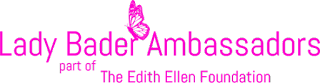 Lady Bader Ambassadors part of the Edith Ellen Foundation