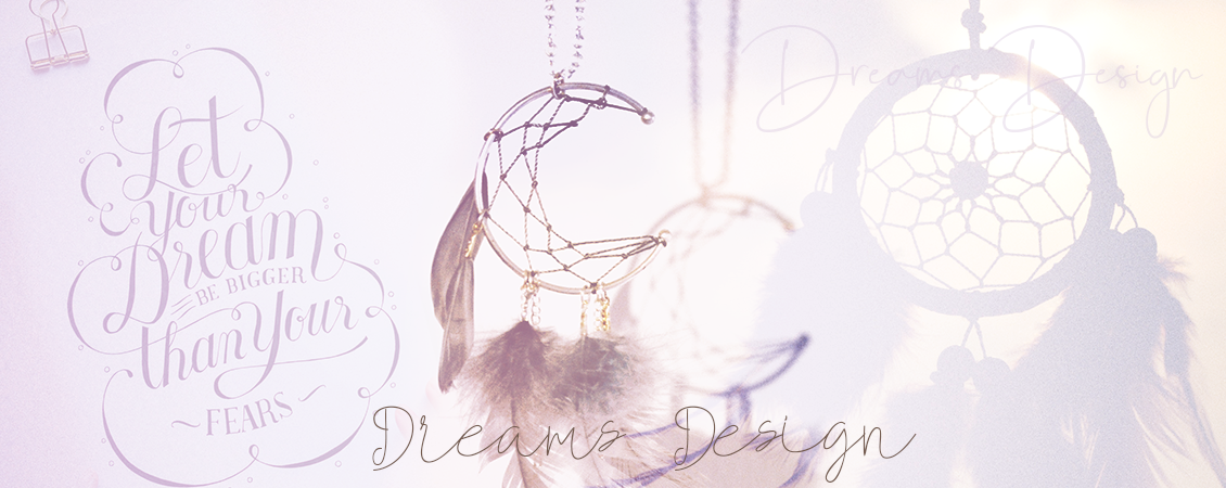 Dreams Design