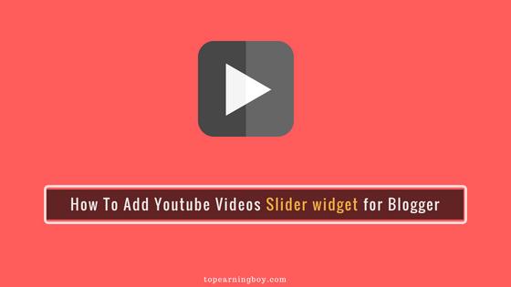 Add Youtube Videos Slider widget for Blogger