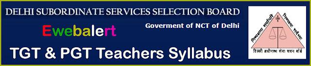 DSSSB TGT & PGT Teachers Syllabus