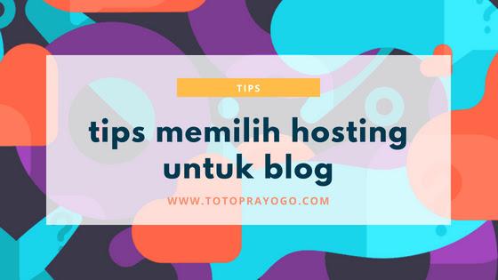Tips memilih hosting untuk blog
