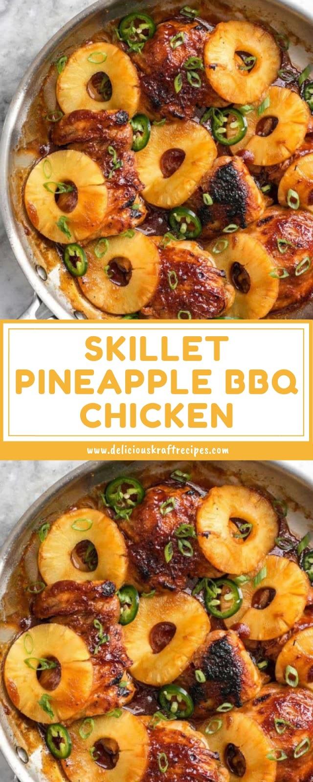 SKILLET PINEAPPLE BBQ CHICKEN