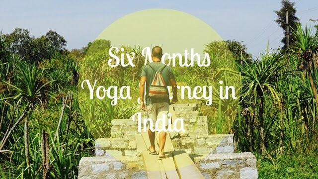 My Six Months Yoga Journey in India