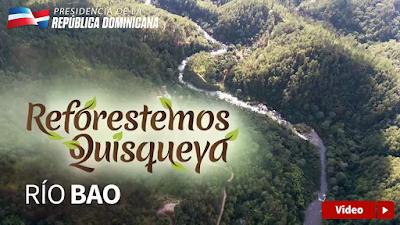 Reforestemos Quisqueya Rio Bao