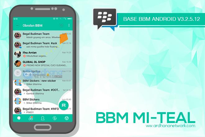 BBM Mi Teal V3.2.5.12 - BBM MOD Android V3.2.5.12