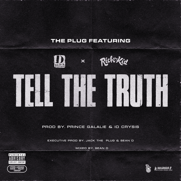 The Plug - Tell the Truth (feat. D-Block Europe & Rich the Kid) - Single Cover