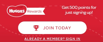 Sign up for Huggies® Rewards to earn points now.