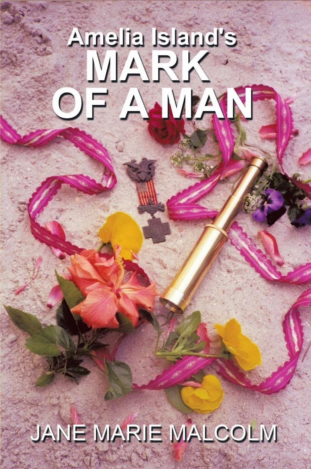 LATEST RELEASE - Amelia Island's MARK OF A MAN, the RAINS, the RAGE, the ROMANCE - ebook-$3.99