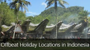Top 9 Off-Beat Holiday Locations in Indonesia