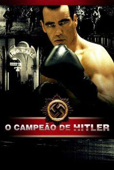O Campeão de Hitler Torrent - WEB-DL 720p Dublado