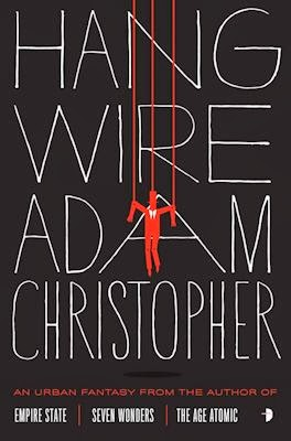 Interview with author Adam Christopher - February 9, 2014