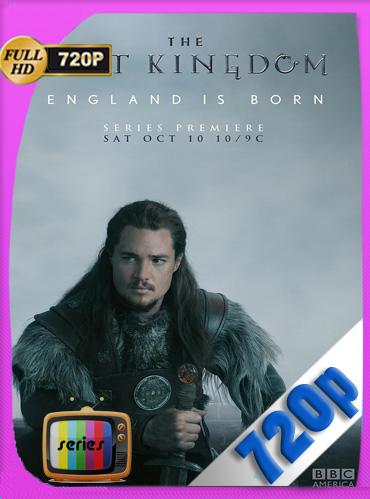 The Last Kingdom Temporada 1-2HD [720p] Latino [GoogleDrive] TeslavoHD