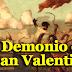 El Demonio de San Valentin