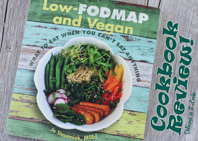 Cookbook Review: Low-FODMAP and Vegan  /  Delicious as it Looks