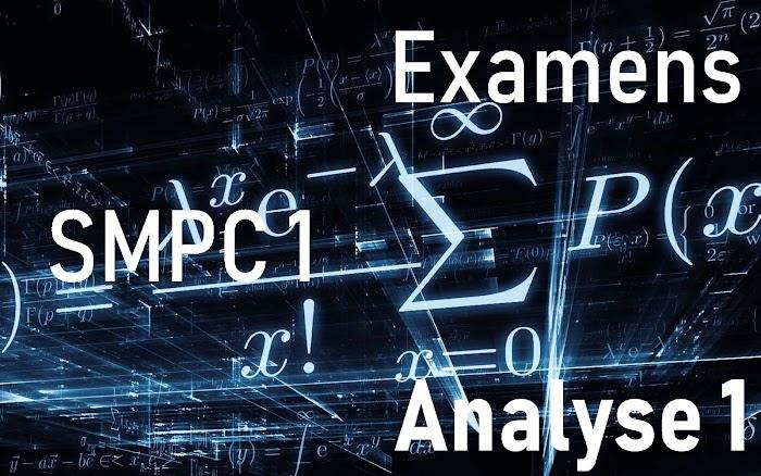 Examens avec corrigés Analyse 1 SMP-SMC-SMA-SMI S1 PDF