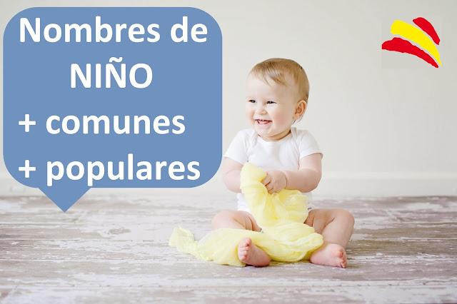 nombres niños chicos mas comunes populares comunes modernos bonitos originales españa bebes