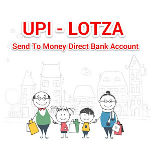 UPI Lotza Se paiae kaise transfer kare Direct Bank Account Mai