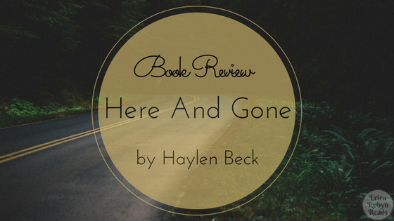 Book Review of Here And Gone by Haylen Beck