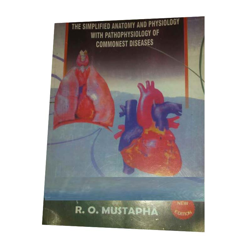 The Simplified Anatomy and Physiology with Pathophysiology of ...