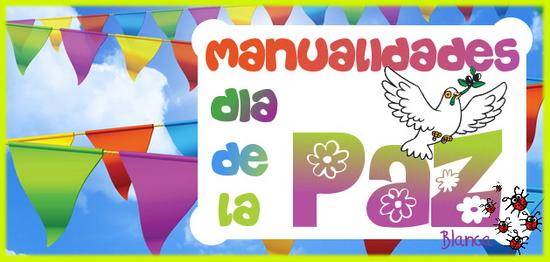 Actividades Para Educación Infantil Manualidades Día Escolar De La Paz 2016