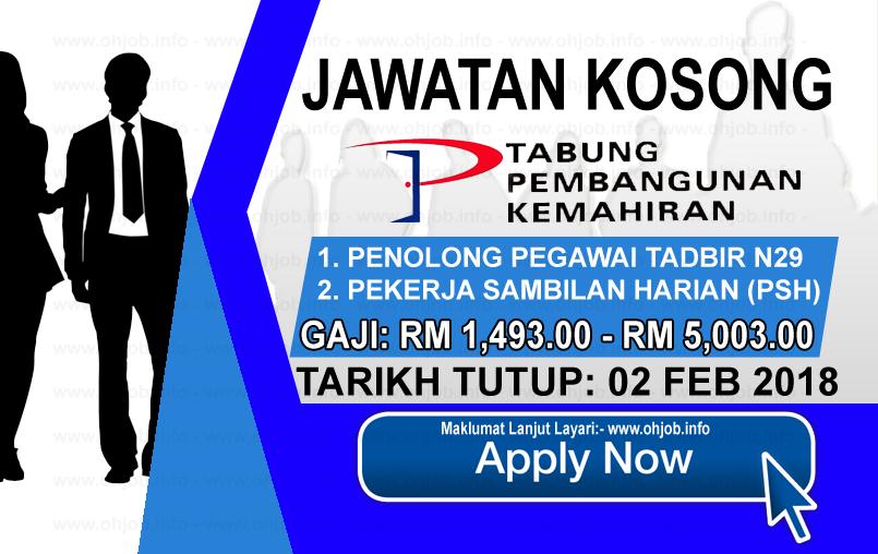 Jawatan Kerja Kosong Perbadanan Tabung Pembangunan Kemahiran - PTPK logo www.ohjob.info februari 2018