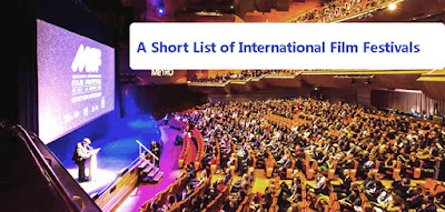 A Short List of International Film Festivals_BD Films Info   The filmmakers can find here the international film festivals around the world. Here A shor list of the names of the international Film Festivals are enlisted with their website or important URLs. The cinema lovers or the film makers from Bangladesh easily can search and find here those names of the Film festivals and can submit their films knowing their rules from their website.   1. Bengal International Short Film Festival   2. Singapore South Asian International Film Festival   3. Thailand Short Film Competition   4. Dada Saheb Phalke International Film Festival   5. Siliguri International Film Festival  6. Aarogya Film Festival   7. Siliguri International Short and Documentary Film Festival   8. Zurich Film Festival  9.Mizoram International Short Film Festival   10. Bhasha Short Film Festival Allahabad   11. Best Fiction Film Festival  12. Paris Independent Film Festival PIFF  13. Berlin Short Film Festival BSFF   14. Pune International Short Film Festival  15.