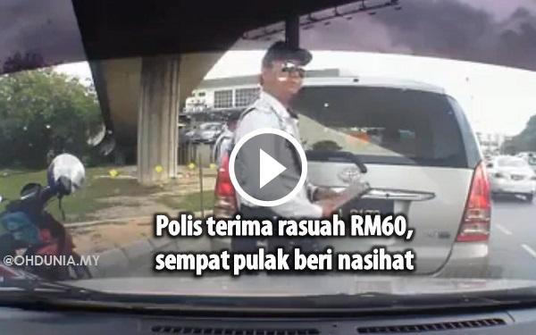 Video: Polis Terima Rasuah RM60 Sempat Nasihat Pemandu
