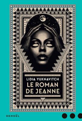 le roman de jeanne livre lidia yuknavitch jeanne d'arc littérature post apocalyptique roman jeunesse