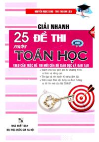Giải Nhanh 25 Đề Thi Môn Toán Học - Nguyễn Ngọc Sáng