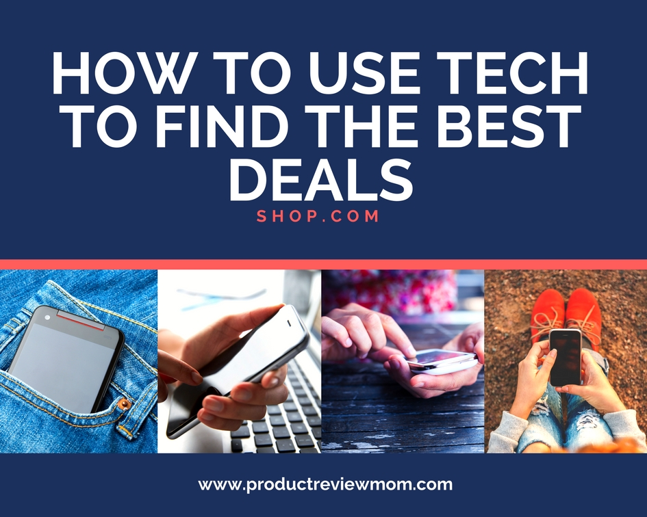 How to Use Tech to Find the Best Deals  via  www.productreviewmom.com