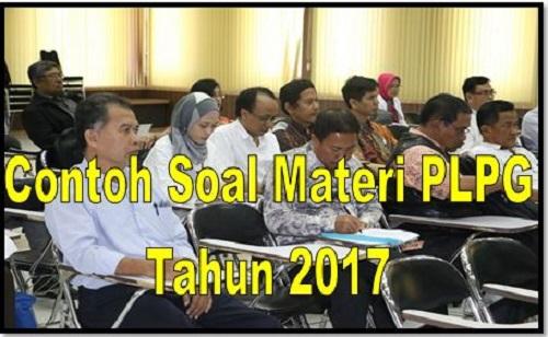 Soal Ujian Tulis PLPG Tahun 2017 SD SMP SMA SMK Lengkap