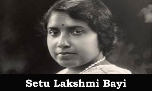 Kerala PSC - Setu Lakshmi Bayi (1924-1931)